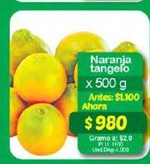 Oferta de Naranja tangelo 500g por $980