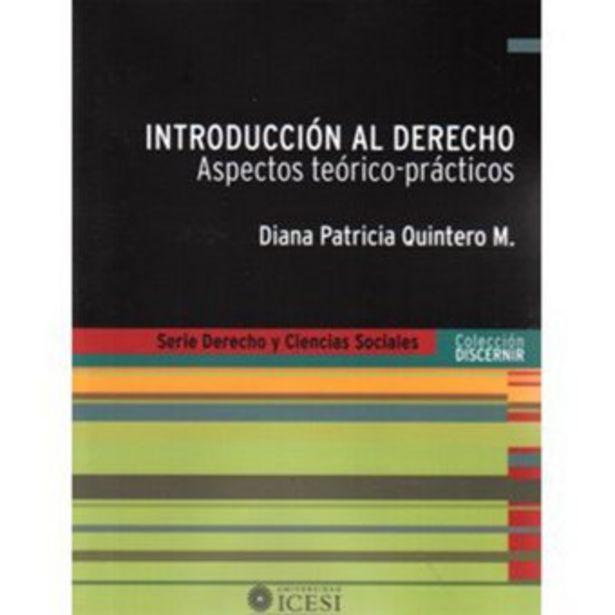 Oferta de Introducción Al Derecho. Aspectos Teórico-prácticos - Diana Patricia Quintero M. por $40000
