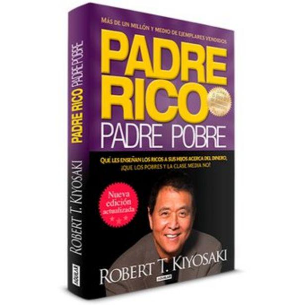 Oferta de Libro Robert T Kiyosaki - Padre Rico Padre Pobre por $48990