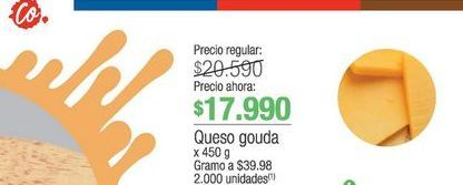 Oferta de Queso gouda 450g  por $17990