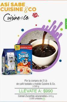 Oferta de Por la compra de 2 Lb de café tostado y molido Cuisine & Co. x 500 g por